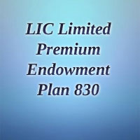 LIC Limited Premium Endowment Plan (830) | Review, Benefits, Premium Calculator