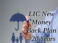 LIC New Money Back Plan 20 years