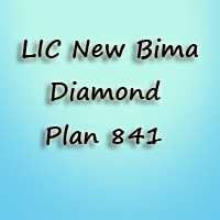 LIC Bima Diamond Plan 841 | Features, Benefits, Details of New Money Back plan